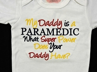 My Daddy / Mommy Is a Paramedic What Super Power Does Your Daddy / Mommy Have
