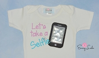 Baby Girl Clothes Embroidered with Let's take a Selfie Newborn Baby Girl up to 5T Toddler Girl Clothes