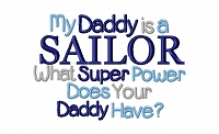 My Daddy Is a Sailor What Super Power Does Your Daddy  Have?