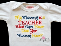 My Mommy Is a Teacher What Super Power Does Your Mommy Have