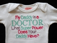 My Daddy / Mommy Is a Doctor What Super Power Does Your Daddy / Mommy Have