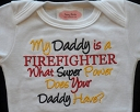 My Daddy / Mommy  Is a Firefighter What Super Power Does Your Daddy Have