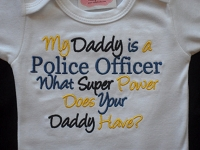 My Daddy / Mommy Is a Police Officer What Super Power Does Your Daddy / Mommy Have