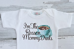 Funny Baby Gift / I'm the reason Mommy Drinks  / Daddy Drinks (coffee cup) Gender Neutral