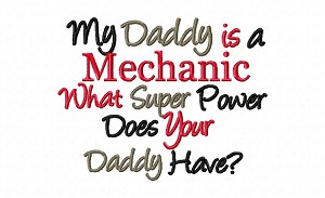 My Daddy Is a Mechanic What Super Power Does Your Daddy Have